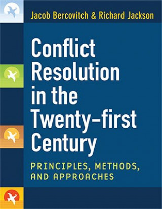 Conflict Resolution in the Twenty-first Century