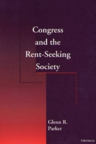 Congress and the Rent-seeking Society