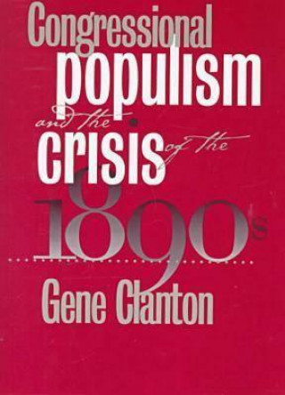 Congressional Populism and the Crisis of the 1890s