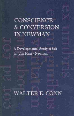Conscience & Conversion in Newman