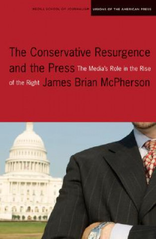 Conservative Resurgence and the Press