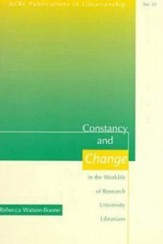 Constancy and Change in the Worklife of Research University Librarians