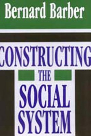 Constructing the Social System
