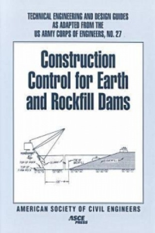 Construction Control for Earth and Rockfill Dams