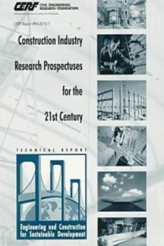 Construction Industry Research Prospectuses for the 21st Century