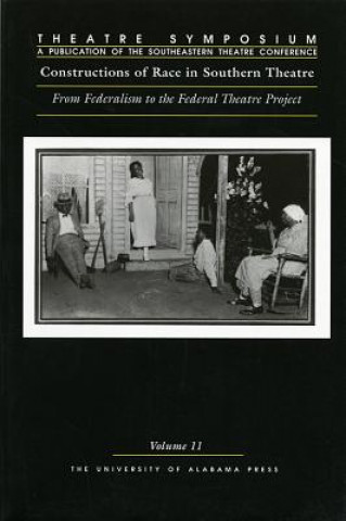 Constructions of Race in Southern Theatre