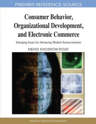 Consumer Behavior, Organizational Development, and Electronic Commerce