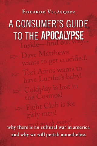 Consumer's Guide to the Apocalypse
