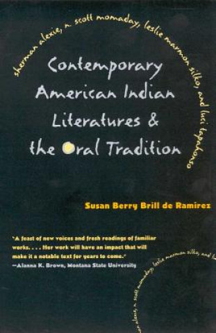 Contemporary American Indian Literatures and the Oral Tradition