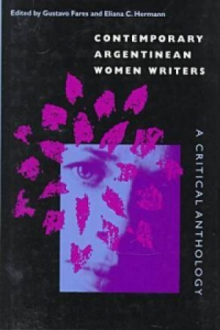 Contemporary Argentinian Women Writers