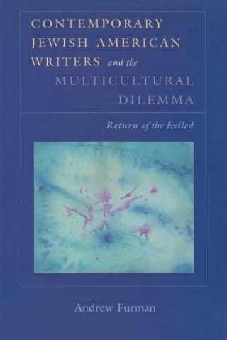 Contemporary Jewish American Writers and the Multicultural Dilemma
