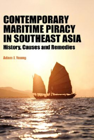 Contemporary Maritime Piracy in Southeast Asia