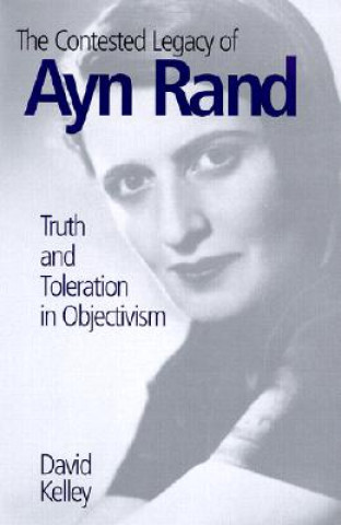 Contested Legacy of Ayn Rand