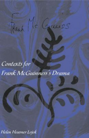 Contexts for Frank Mcguiness's Drama
