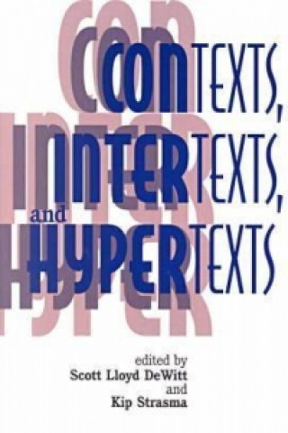 Contexts, Intertexts and Hypertexts