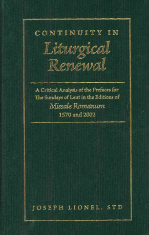 Continuity in Liturgical Renewal