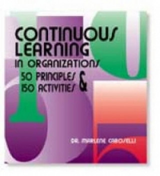 Continuous Learning in Organizations