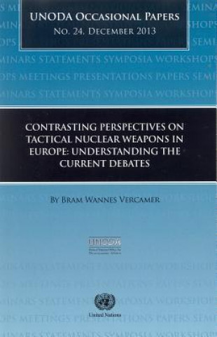 Contrasting Perspectives on Tactical Nuclear Weapons in Europe