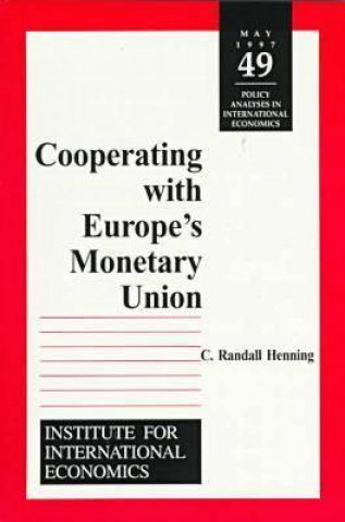 Cooperating with Europe`s Monetary Union
