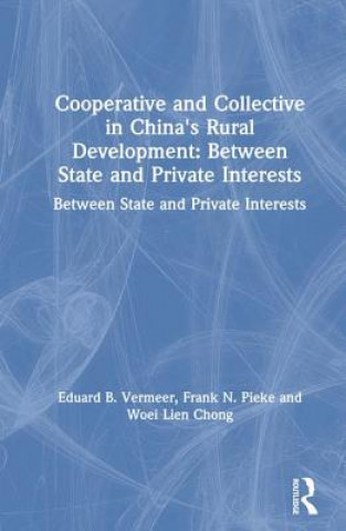 Cooperative and Collective in China's Rural Development