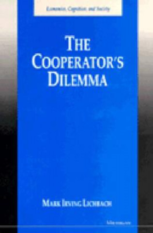 Cooperator's Dilemma