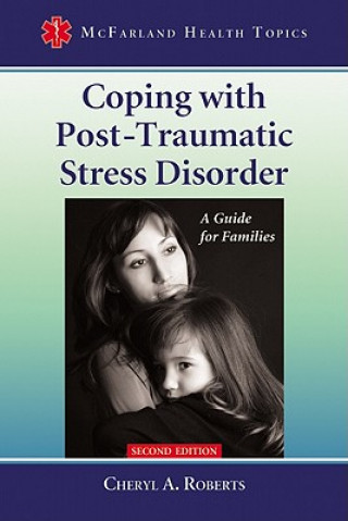 Coping with Post-Traumatic Stress Disorder