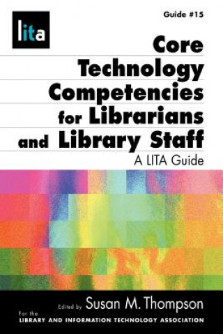 Core Tech Competencies for Librarians and Library Staff