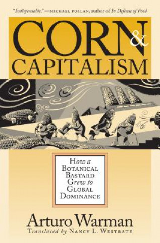 Corn and Capitalism