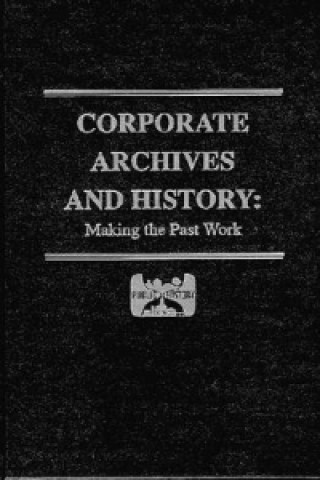 Corporate Archives and History