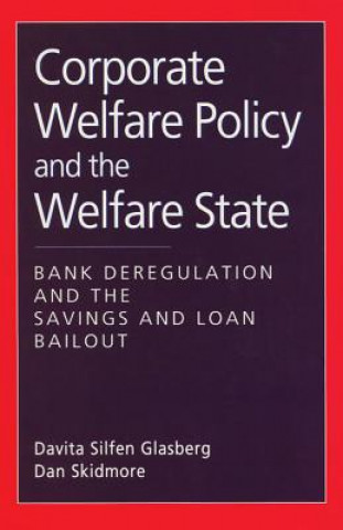 Corporate Welfare Policy and the Welfare State