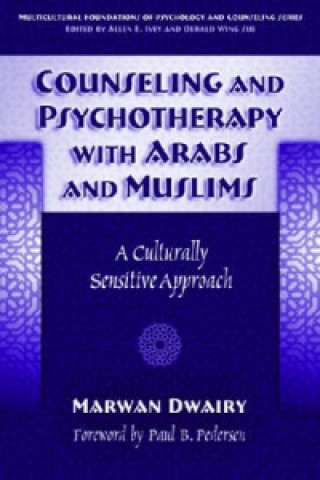 Counseling and Psychotherapy with Arabs and Muslims