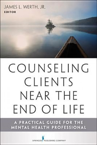 Counseling Clients Near the End-of-Life