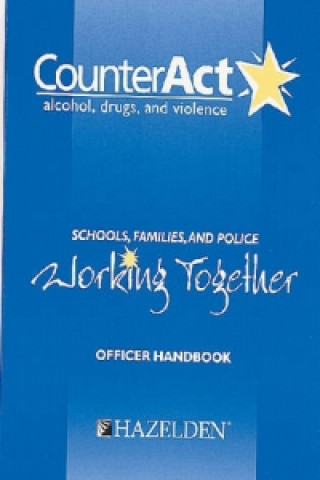 Counteract Alcohol Drugs and Violence Officer Handbook