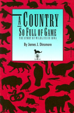 Country So Full of Game