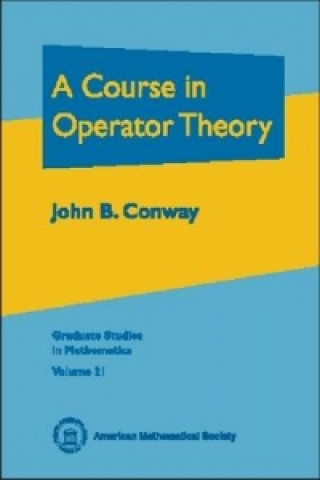 Course in Operator Theory