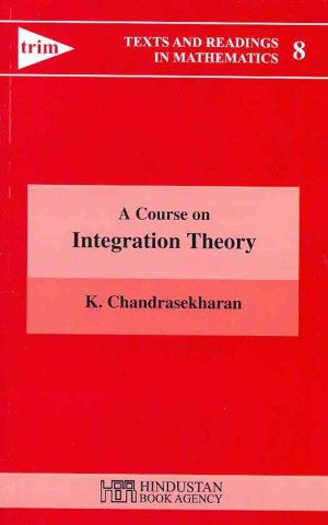 Course on Integration Theory