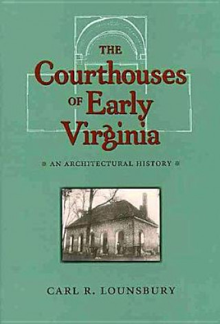 Courthouses of Early Virginia