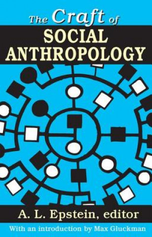 Craft of Social Anthropology