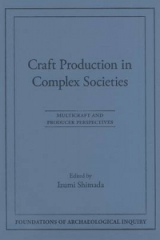 Craft Production in Complex Societies