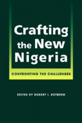 Crafting the New Nigeria