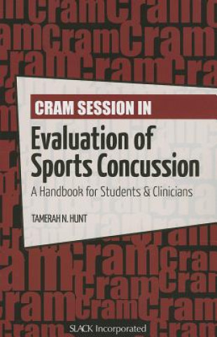 Cram Session in Evaluation of Sports Concussion
