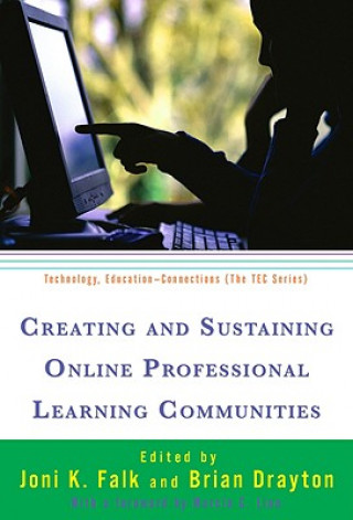 Creating and Sustaining Online Professional Learning Communities