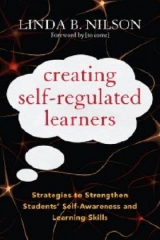 Creating Self-Regulated Learners