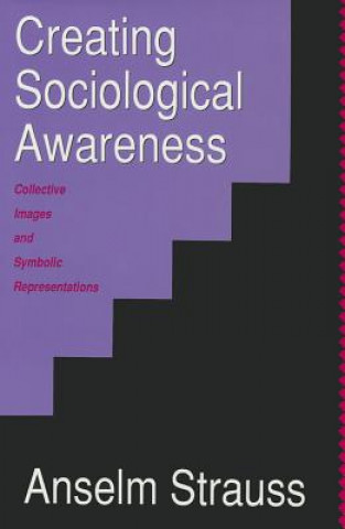Creating Sociological Awareness