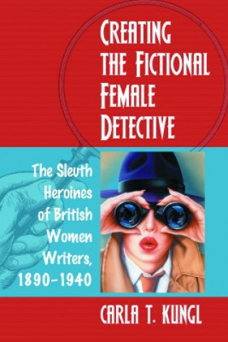 Creating the Fictional Female Detective