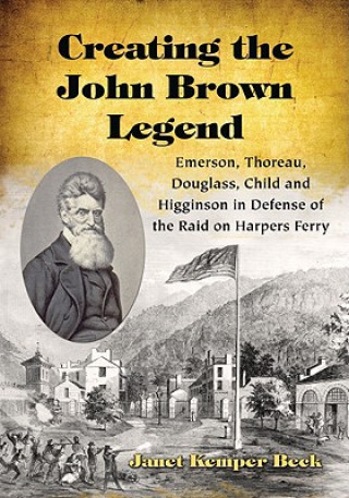 Creating the John Brown Legend