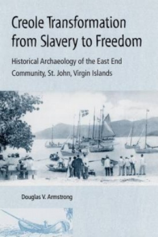 Creole Transformation from Slavery to Freedom