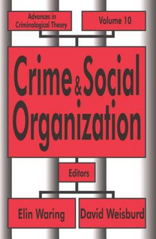 Crime and Social Organization