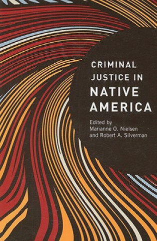 Criminal Justice in Native America