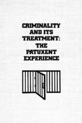 Criminality and Its Treatment